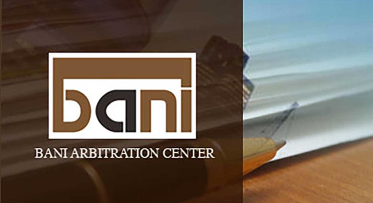 BANI arbitration center on arbitration rules and procedures A summary of the key changes